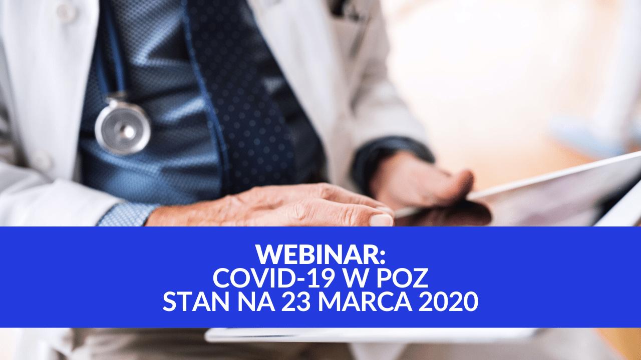 CoViD-19 w POZ – stan na 23 marca 2020