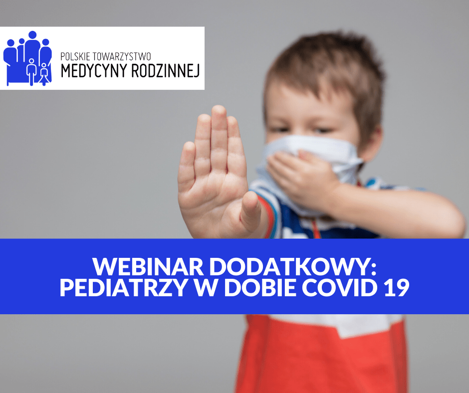 Webinar: Pediatrzy w dobie CoViD-19
